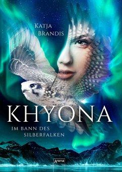 Im Bann des Silberfalken / Khyona Bd.1 (eBook, ePUB) - Brandis, Katja