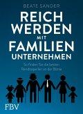 Reich werden mit Familienunternehmen (eBook, ePUB)