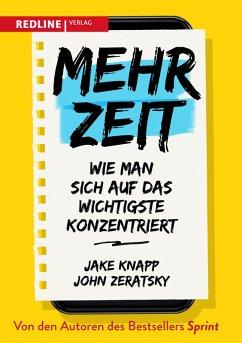 Mehr Zeit (eBook, ePUB) - Zeratsky, John; Knapp, Jake