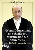 """""""Wenn Deutschland so scheiße ist, warum sind Sie dann hier?"""" (eBook, ePUB)"""