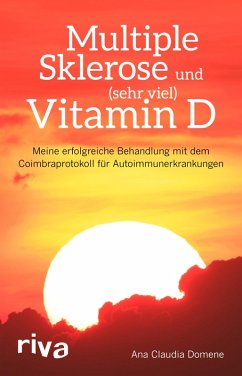 Multiple Sklerose und (sehr viel) Vitamin D (eBook, PDF) - Domene, Ana Claudia