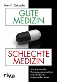 Gute Medizin, schlechte Medizin (eBook, ePUB)