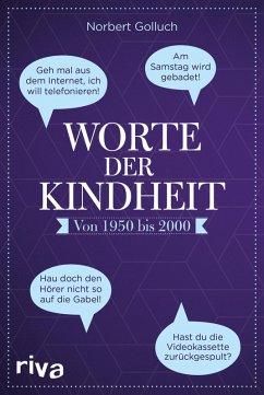 Worte der Kindheit (eBook, ePUB) - Golluch, Norbert