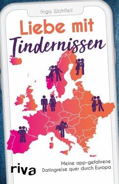 Liebe mit Tindernissen (eBook, ePUB) - Wohlfeil, Ingo