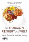 Ein Hormon regiert die Welt (eBook, ePUB)