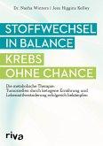 Stoffwechsel in Balance - Krebs ohne Chance (eBook, ePUB)