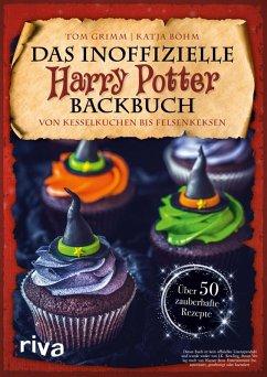 Das inoffizielle Harry-Potter-Backbuch (eBook, PDF) - Grimm, Tom; Böhm, Katja