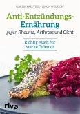 Anti-Entzündungs-Ernährung gegen Rheuma, Arthrose und Gicht (eBook, PDF)