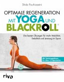 Optimale Regeneration mit Yoga und BLACKROLL® (eBook, PDF)