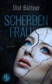 Scherbenfrau (Thriller) (eBook, ePUB)