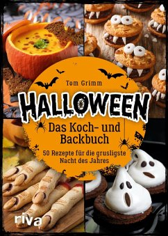 Halloween. Das Koch- und Backbuch (eBook, ePUB) - Grimm, Tom