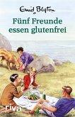 Fünf Freunde essen glutenfrei (eBook, ePUB)