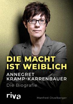 Die Macht ist weiblich (eBook, ePUB) - Otzelberger, Manfred