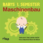Babys erstes Semester - Maschinenbau (eBook, ePUB)
