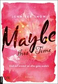 Maybe this Time - Und auf einmal ist alles ganz anders / Colorado Ice Bd.1 (eBook, ePUB)