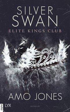 Silver Swan / Elite Kings Club Bd.1 (eBook, ePUB) - Jones, Amo