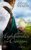 Ein Highlander zu Diensten / Highlander Bd.5 (eBook, ePUB)