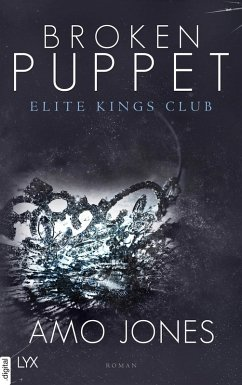 Broken Puppet / Elite Kings Club Bd.2 (eBook, ePUB) - Jones, Amo