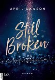 Still Broken (eBook, ePUB)