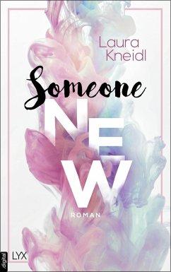 Someone New (eBook, ePUB) - Kneidl, Laura