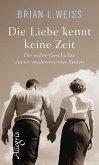Die Liebe kennt keine Zeit (eBook, ePUB)