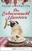 Das Extrawurscht-Manöver / Schwaben-Krimi Bd.3 (eBook, ePUB)