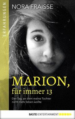 Marion, für immer 13 (eBook, ePUB)
