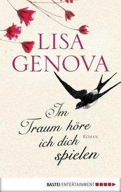Im Traum höre ich dich spielen (eBook, ePUB) - Genova, Lisa
