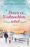 Bevor es Weihnachten wird (eBook, ePUB)