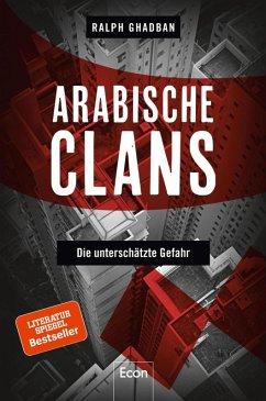 Arabische Clans (eBook, ePUB) - Ghadban, Ralph