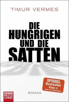Die Hungrigen und die Satten (eBook, ePUB) - Vermes, Timur