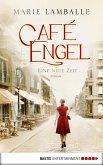 Eine neue Zeit / Café Engel Bd.1 (eBook, ePUB)