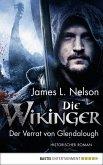 Der Verrat von Glendalough / Die Wikinger Bd.4 (eBook, ePUB)