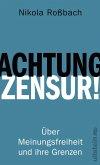 Achtung, Zensur! (eBook, ePUB)