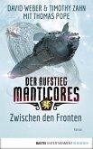 Zwischen den Fronten / Der Aufstieg Manticores Bd.3 (eBook, ePUB)