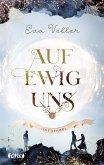 Auf ewig uns / Time School Bd.3 (eBook, ePUB)