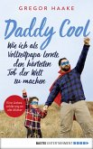 Daddy Cool (eBook, ePUB)