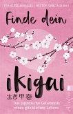 Finde dein Ikigai (eBook, ePUB)