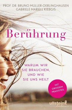 Berührung (eBook, ePUB) - Müller-Oerlinghausen, Bruno; Kiebgis, Gabriele Mariell