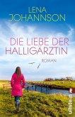 Die Liebe der Halligärztin (eBook, ePUB)