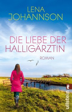 Die Liebe der Halligärztin (eBook, ePUB) - Johannson, Lena