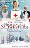 Ein Wiedersehen zur Weihnachtszeit / Die Nightingale Schwestern Bd.8 (eBook, ePUB)