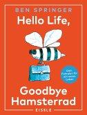 Hello Life - Goodbye Hamsterrad (eBook, ePUB)