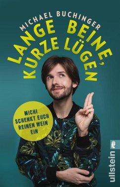 Lange Beine, kurze Lügen (eBook, ePUB) - Buchinger, Michael