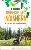 Barbecue mit Indianern (eBook, ePUB)