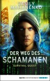 Survival Quest: Der Weg des Schamanen (eBook, ePUB)
