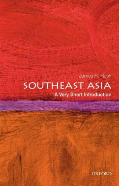 Southeast Asia: A Very Short Introduction (eBook, ePUB) - Rush, James R.