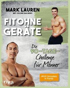 Fit ohne Geräte (eBook, ePUB) - Lauren, Mark; Galinski, Julian