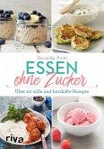 Essen ohne Zucker (eBook, ePUB)