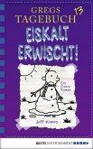 Eiskalt erwischt! / Gregs Tagebuch Bd.13 (eBook, PDF)